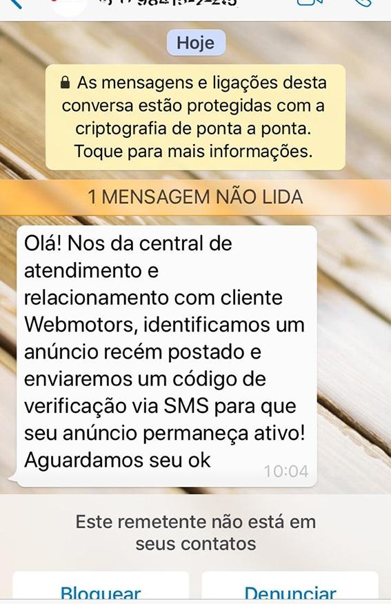 Golpistas se passam por funcionários de sites de comércio eletrônico e, após conseguirem ativar o WhatsApp da vítima em seus aparelhos, pedem dinheiro aos seus contatos.